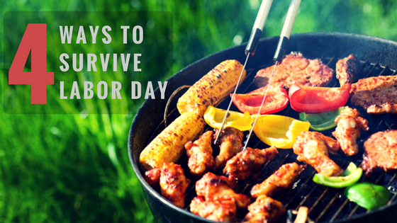 4 Ways to Survive Labor Day