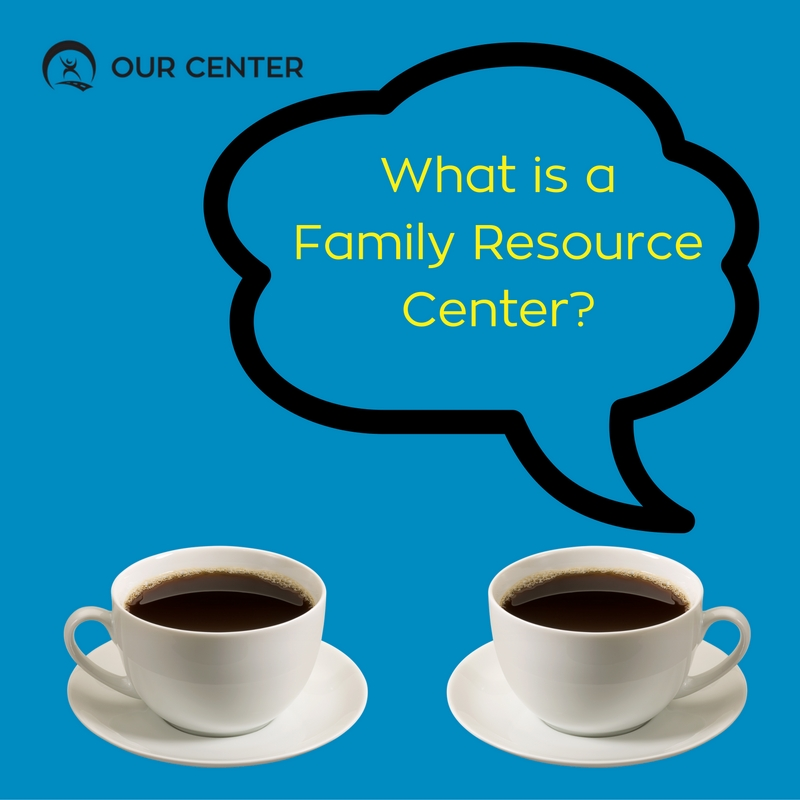 what-is-a-family-resource-center